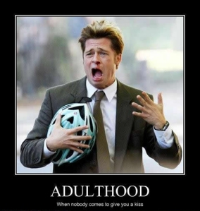 adulthood-brad-pitt-demotivational1